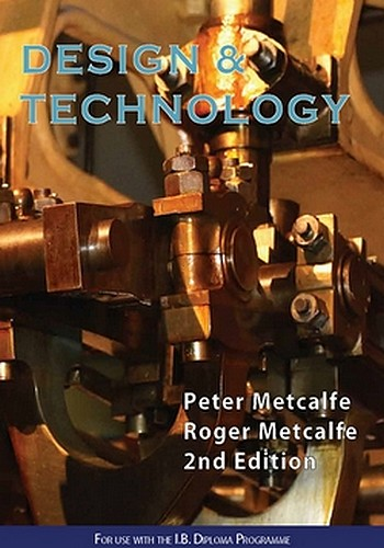 design and technology 2nd edition peter metcalfe