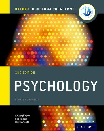 Oxford IB Diploma Programme: Psychology Course Companion