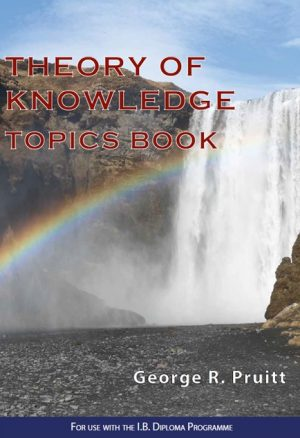 Theory of Knowledge Topics Book (PDF)