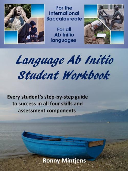 Ab Initio Language Student Workbook for the IB