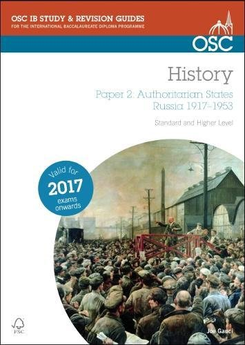 IB History - Paper 2: Authoritarian States Russia 1917-1953 SL & HL