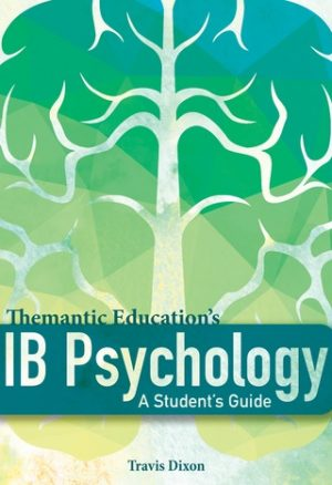 IB Psychology - A Student's Guide by Travis Dixon