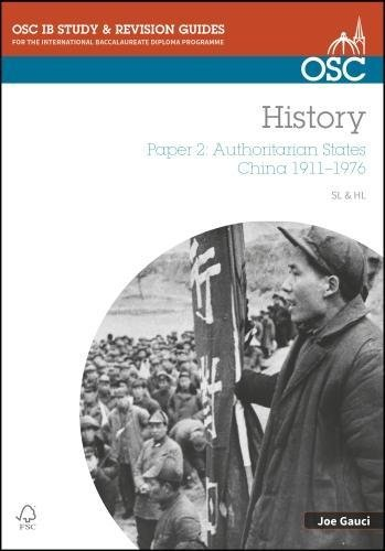IB History SL & HL Paper 2 Authoritarian States: China 1911-1976