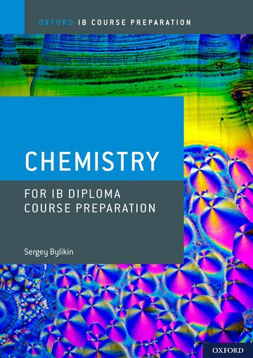 Oxford IB Course Preparation: Chemistry for IB Diploma Programme Course Preparation