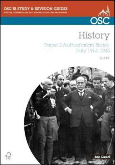 IB History SL & HL Paper 2 Authoritarian States: Italy 1914-1945