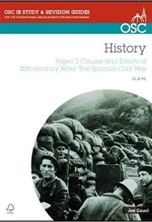 IB History SL & HL Paper 2 Causes and Effects of 20th-century Wars: The Spanish Civil War