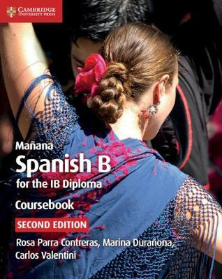 IB Diploma: Manana Coursebook: Spanish B for the IB Diploma