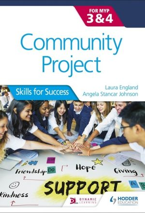 Community Project for the IB MYP 3-4: Skills for Success