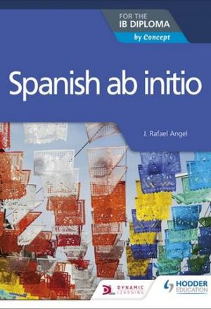 Spanish ab initio for the IB Diploma by Concept