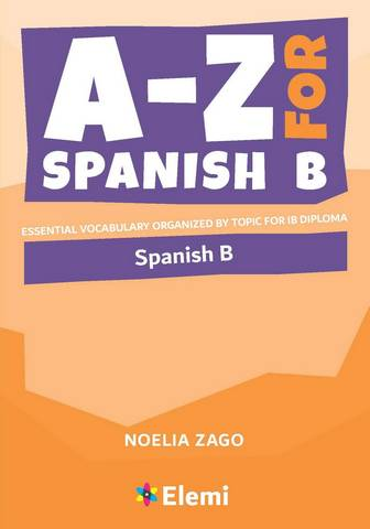 A to Z For Spanish B