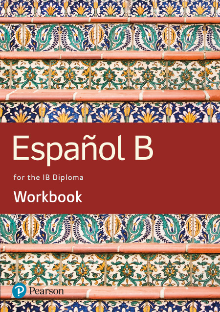 Spanish B for the IB Diploma Workbook