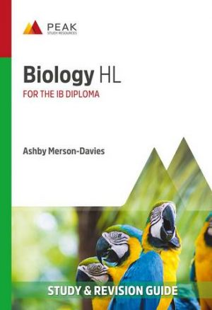 Biology HL: Study & Revision Guide for the IB Diploma