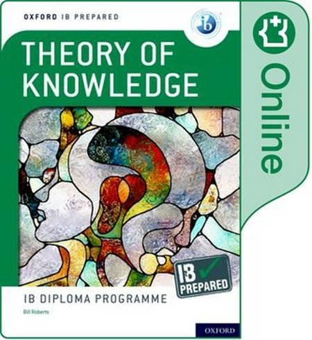 Oxford IB Diploma Programme: IB Prepared: Theory of Knowledge